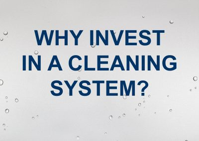 Why Invest in a cleaning system